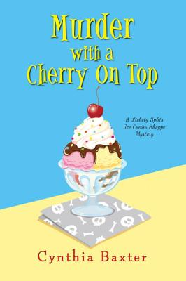 Murder with a Cherry on Top (A Lickety Splits Mystery #1) Cover Image