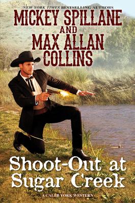 Shoot-Out at Sugar Creek (A Caleb York Western #6) Cover Image