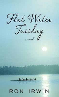 Flat Water Tuesday Cover Image