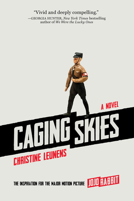 Caging Skies: A Novel Cover Image