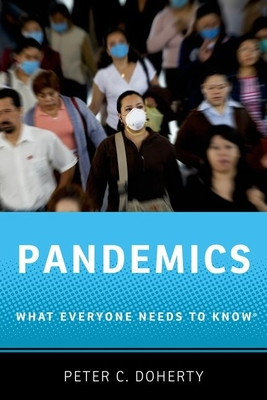 Pandemics: What Everyone Needs to Know(r) Cover Image