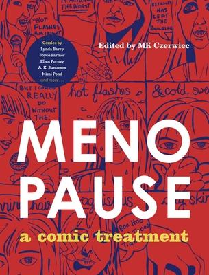 Menopause: A Comic Treatment (Graphic Medicine #19) Cover Image