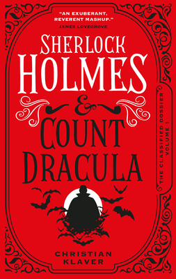 The Classified Dossier - Sherlock Holmes and Count Dracula Cover Image