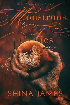 Monstrous Ties (Like a Dream #2) Cover Image