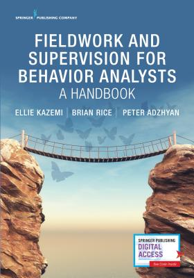 Fieldwork and Supervision for Behavior Analysts: A Handbook Cover Image