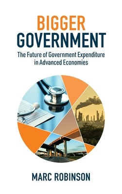 Bigger Government: The Future of Government Expenditure in Advanced Economies Cover Image