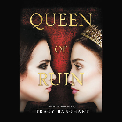 Queen of Ruin Lib/E Cover Image