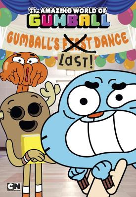 Gumball's Last! Dance Cover