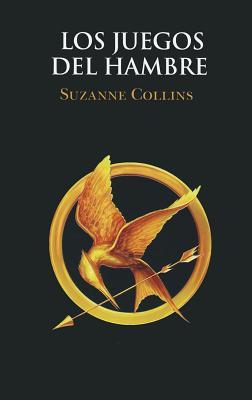 Los Juegos del Hambre = The Hunger Games Cover Image