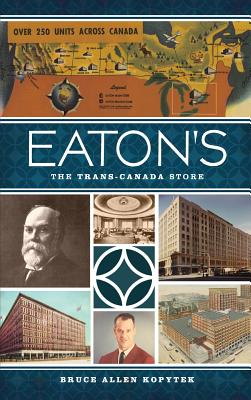 Eaton's: The Trans-Canada Store Cover Image