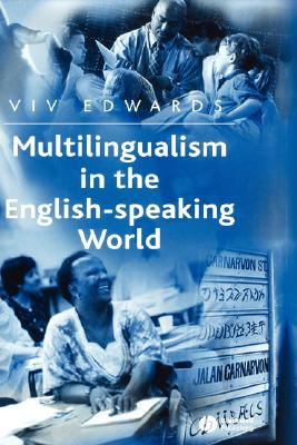 Multilingualism in the English-Speaking World: Pedigree of Nations (Language Library) Cover Image