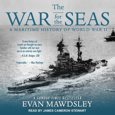 The War for the Seas Lib/E: A Maritime History of World War II Cover Image