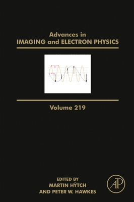 Advances in Imaging and Electron Physics, 219 Cover Image