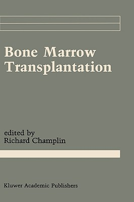 Bone Marrow Transplantation (Cancer Treatment and Research #50) Cover Image