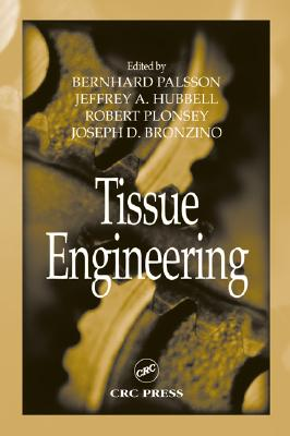 Tissue Engineering (Principles and Applications in Engineering #12) Cover Image