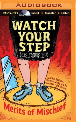 Watch Your Step (Merits of Mischief #3) Cover Image