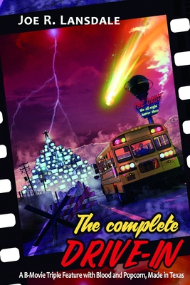 The Complete Drive-In: The Drive-In / The Drive-In 2 / The Drive-In 3 Cover Image