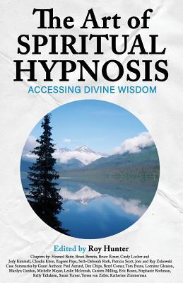The Art of Spiritual Hypnosis: Accessing Divine Wisdom Cover Image