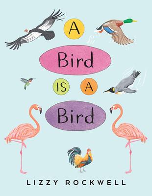 Cover for A Bird Is a Bird