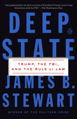 Deep State: Trump, the FBI, and the Rule of Law Cover Image