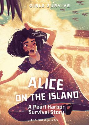 Alice on the Island: A Pearl Harbor Survival Story Cover Image