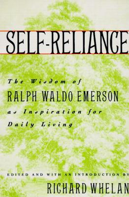 Self-Reliance: The Wisdom of Ralph Waldo Emerson as Inspiration for Daily Living Cover Image
