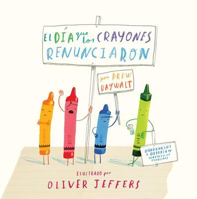 El Dia Que Los Crayones Renunciaron Cover Image