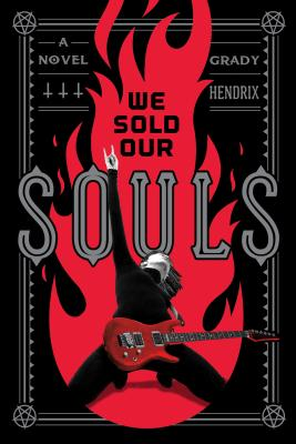 We Sold Our Souls: A Novel Cover Image