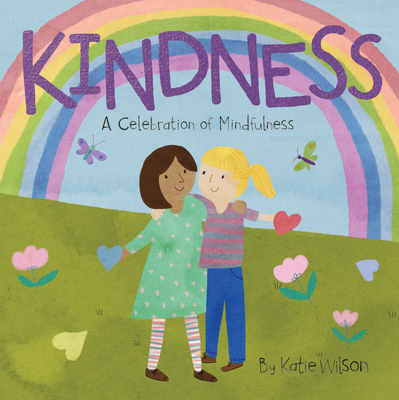 Kindness: A Celebration of Mindfulness Cover Image
