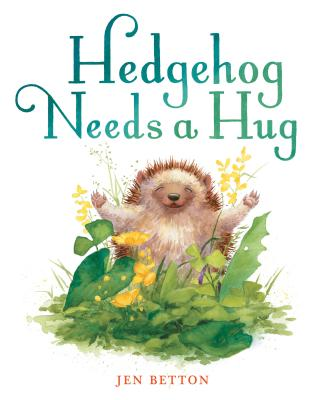 Hedgehog Needs a Hug Cover Image