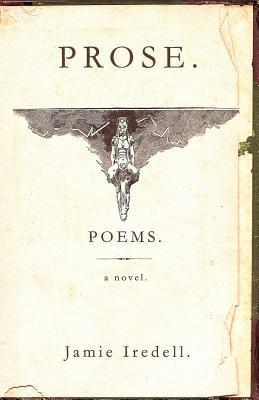 Prose. Poems. a Novel. Cover Image