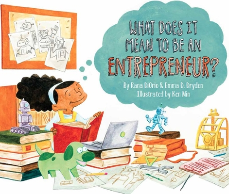 What Does It Mean to Be an Entrepreneur? (What Does It Mean to Be...?) Cover Image
