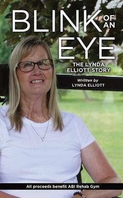 Blink Of An Eye: The Lynda Elliott Story Cover Image
