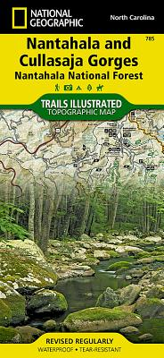 Nantahala and Cullasaja Gorges [nantahala National Forest] (National Geographic Maps: Trails Illustrated #785) Cover Image