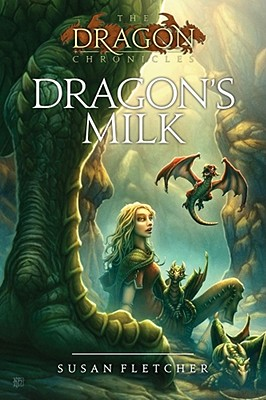 Cover for Dragon's Milk (The Dragon Chronicles)