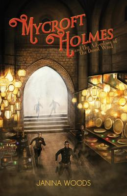 Mycroft Holmes and the Adventure of the Desert Wind Cover Image