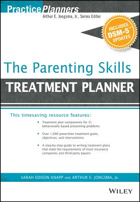 The Parenting Skills Treatment Planner, with Dsm-5 Updates (PracticePlanners) Cover Image