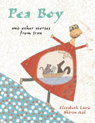 Pea Boy and Other Stories from Iran Cover