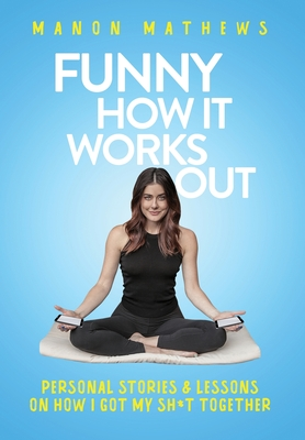 Funny How It Works Out Cover Image