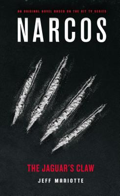 Narcos: The Jaguar's Claw Cover Image