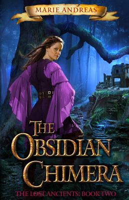 The Obsidian Chimera: The Lost Ancients Book Two Cover Image