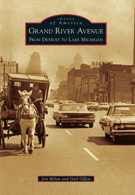 Grand River Avenue: From Detroit to Lake Michigan Cover Image