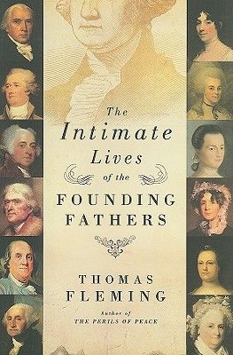 The Intimate Lives of the Founding Fathers Cover Image