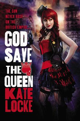Cover for God Save the Queen (The Immortal Empire #1)