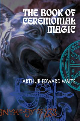 The Book of Ceremonial Magic Cover Image