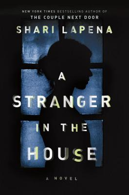 A Stranger in the House: A Novel Cover Image