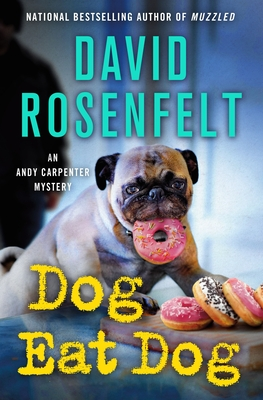 Dog Eat Dog: An Andy Carpenter Mystery (An Andy Carpenter Novel #23) Cover Image