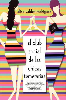 Cover for El club social de las chicas temerarias