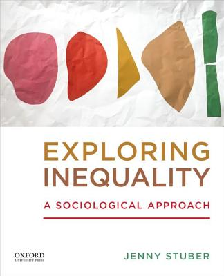 Exploring Inequality: A Sociological Approach Cover Image