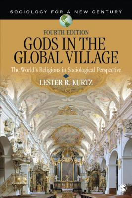 Gods in the Global Village: The World's Religions in Sociological Perspective (Sociology for a New Century) Cover Image